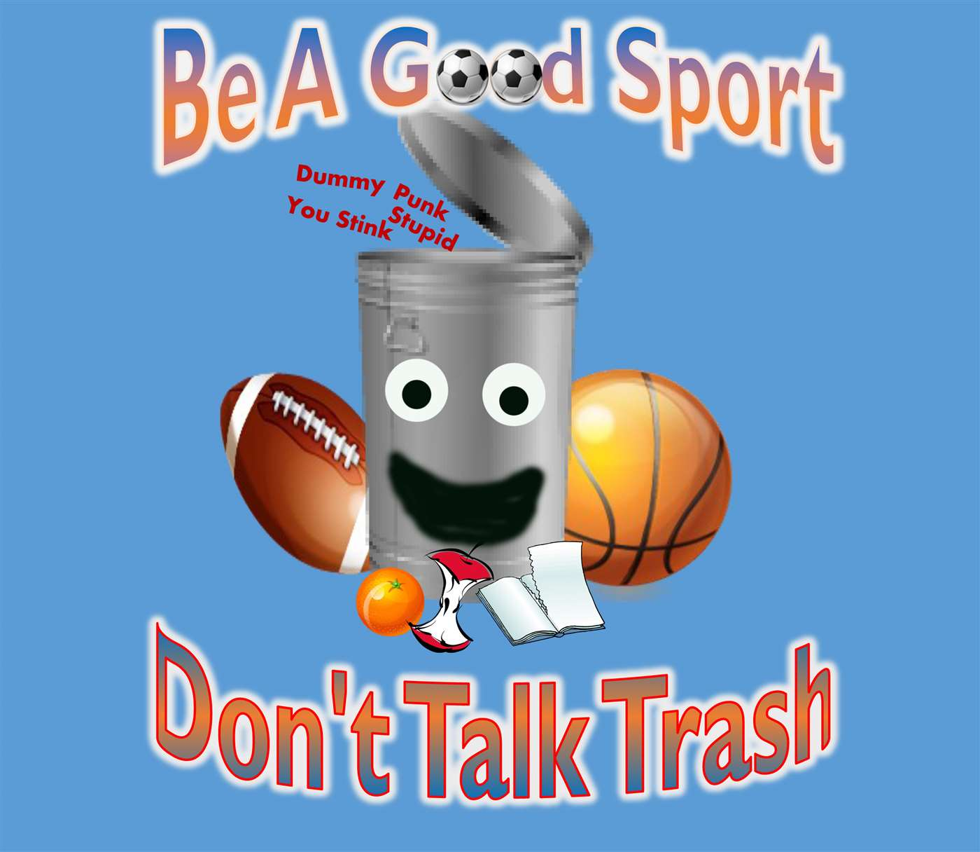 Don't Talk Trash